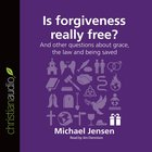 Is Forgiveness Really Free? eAudio
