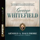 George Whitefield (Unabridged, 5 Cds)