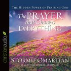 The Prayer That Changes Everything (Abridged, 3 Cds) CD