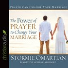 The Power of Prayer to Change Your Marriage (Abridged, 3 Cds)