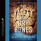 The Valley of the Dry Bones (Unabridged, 8 Cds) CD