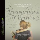 Treasuring Christ When Your Hands Are Full (Unabridged, 3 Cds) CD