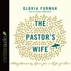 The Pastor's Wife (Unabridged, 3 Cds) CD