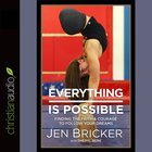 Everything is Possible (Unabridged, 5 Cds) CD