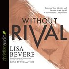 Without Rival (Unabridged, 6 CDS)