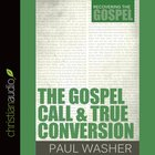 The Gospel Call and True Conversion eAudio
