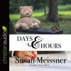 Days and Hours (Unabridged, 10 CDS) (#03 in Rachael Flynn Audio Series) CD