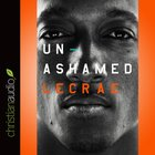 Unashamed (Unabridged, 5 Cds) CD