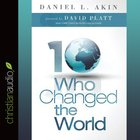 Ten Who Changed the World eAudio