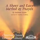 A Short and Easy Method of Prayer eAudio