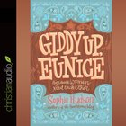 Giddy Up, Eunice eAudio