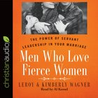 Men Who Love Fierce Women eAudio