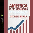 America At the Crossroads eAudio