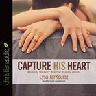 Capture His Heart eAudio