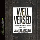 Well Versed (Unabridged, 4 Cds) CD