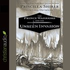 The Prince Warriors and the Unseen Invasion eAudio