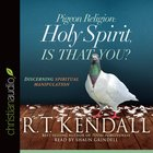 Pigeon Religion: Holy Spirit, is That You? eAudio
