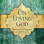 On Loving God eAudio