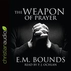 The Weapon of Prayer eAudio