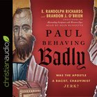 Paul Behaving Badly eAudio