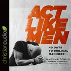Act Like Men eAudio