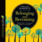 Belonging and Becoming eAudio