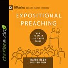 Expositional Preaching - How We Speak God's Word Today (9marks Building Healthy Churches Series) eAudio