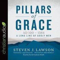 Pillars of Grace (Long Line Of Godly Men Series)