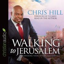 Walking to Jerusalem (Unabridged, 8 Cds)