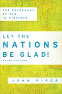 Let the Nations Be Glad! Paperback