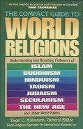 The Compact Guide to World Religions Paperback