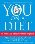 You: On a Diet: The Insider?S Guide to Easy and Permanent Weight Loss eBook