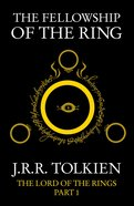 The Fellowship of the Ring (#01 in Lord Of The Rings Series) eBook
