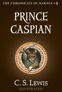 Narnia #04: Prince Caspian (#04 in Chronicles Of Narnia Series)