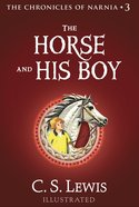 The Horse and His Boy  (The Chronicles of Narnia, Book 3) (#03 in Chronicles Of Narnia Series) eBook