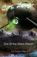 Out of the Silent Planet eBook