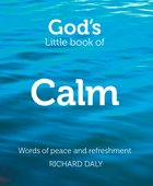God?S Little Book of Calm (God's Little Book Series) eBook
