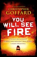 You Will See Fire eBook