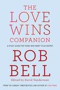 The Love Wins Companion