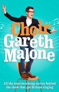 Gareth Malone's Choir eBook