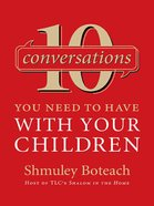 10 Conversations You Need to Have With Your Children eBook