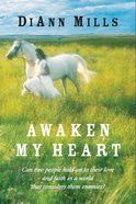 Awaken My Heart eBook