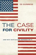 The Case For Civility eBook