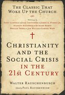 Christianity and the Social Crisis in the 21St Century eBook