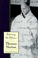 Entering the Silence (#02 in Journals Of Thomas Merton Series) eBook