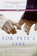 For Pete's Sake (Piper Cove Chronicles Series) eBook