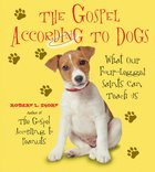 Gospel According to Dogs eBook