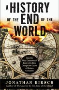 A History of the End of the World eBook
