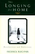 The Longing For Home eBook