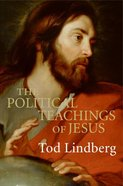 The Political Teachings of Jesus eBook